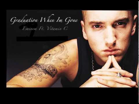 Graduation When Im gone--Vitamin C Vs. Eminem