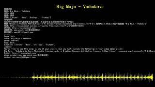 youtube audio library 免费无版权音乐库 免费背景音乐下载 Big Mojo - Vadodara 基调 Ambient 忧郁 Dark