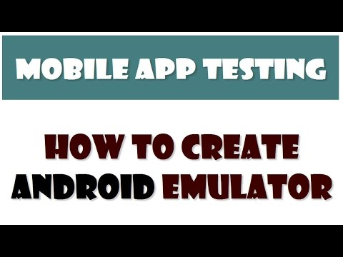 Mobile App Testing | How To Create Android Emulator