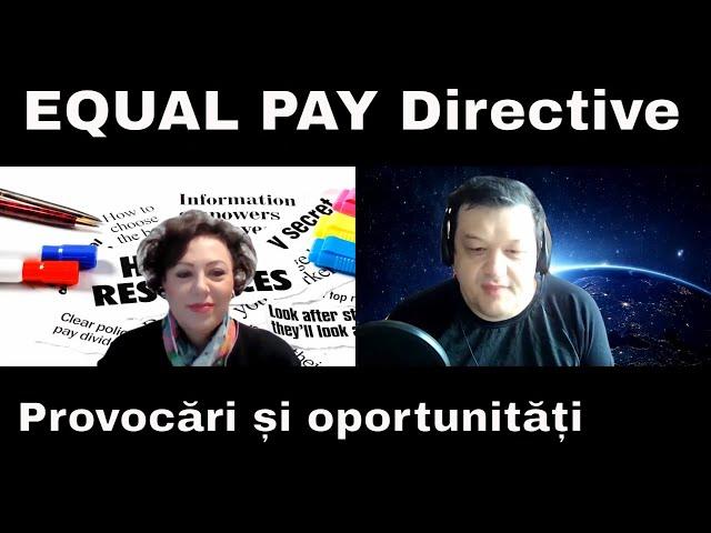 Directiva EU Equal Pay-Provocari si oportunitati