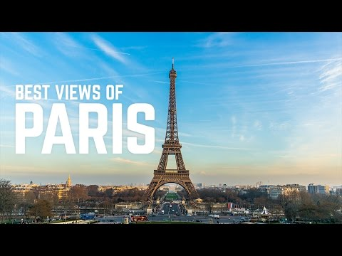 The BEST views of PARIS, FRANCE! (Sacré Coeur, Arc De Triomphe, Eiffel Tower)