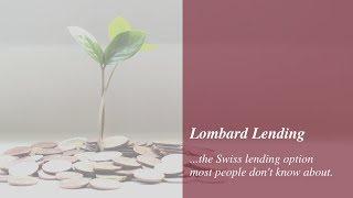The Swiss lending option most people don't know about