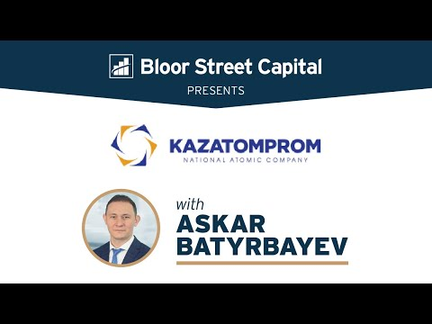 Kazatomprom - World's Largest Uranium Producer - Askar Batyrbayev