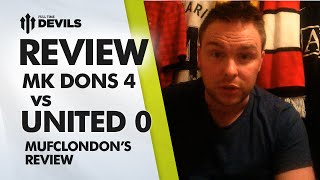 A Dying Cat? | MK Dons 4 Manchester United 0 | Capital One Cup REVIEW