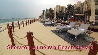Sheraton Jumeirah Beach Dubai