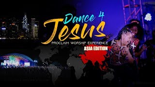 Proclaim Music - Dance For Jesus - Asia Tour