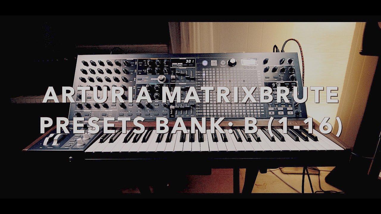 Arturia MatrixBrute Presets Bank: B (1-16)