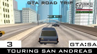 The GTA:San Andreas Tourist: Touring San Andreas