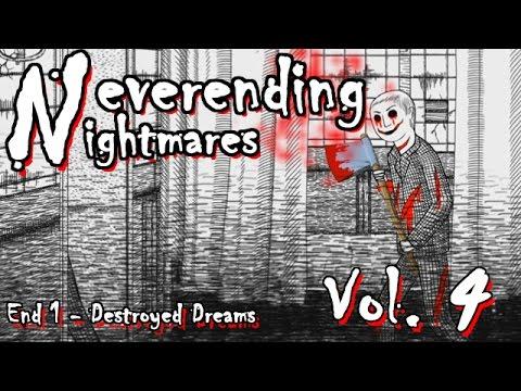 Neverending Nightmares #4 - Ending1- Destroyed Dreams [TH]