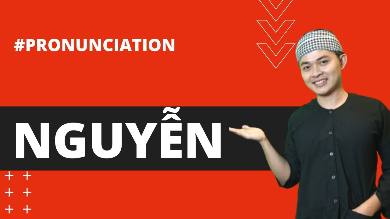 """Download HOW TO PRONOUNCE """"NGUYEN"""" CORRECTLY IN SAIGON DIALECT - Learn Southern Vietnamese"""