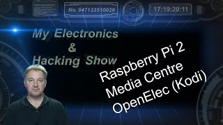 Raspberry Pi 2 Media Centre Step By Step (mehs) Episode 17