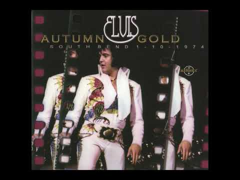 Elvis-South Bend, Indiana Oct 1st,1974 Autumn Gold CD 1