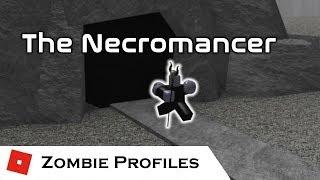 The Necromancer | Zombie Profiles | Tower Battles [ROBLOX]