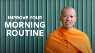5 Things To Make Your Mornings Better | A Monk's Perspective