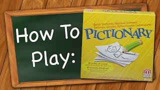 How to Play: Pictionary