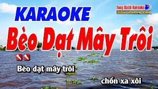 Bèo Dạt Mây Trôi Karaoke 123 HD - Nhạc Sống Tùng Bách