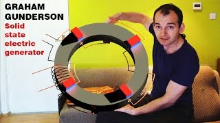 Free Energy Generator, GRAHAM GUNDERSON Solid state electric generator