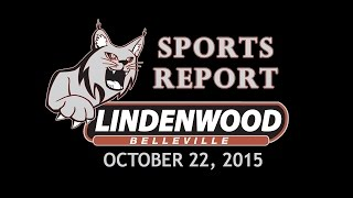 The Lindenwood Lynx Sports Report - October 22, 2015