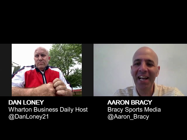Wharton Business Daily host Dan Loney discusses baseball and sports with Bracy Sports Media