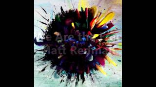 Matt Redman - We Are The Free [Lyrics]