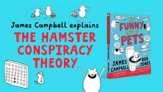The Hamster Conspiracy Theory by Children's Comedian James Campbell