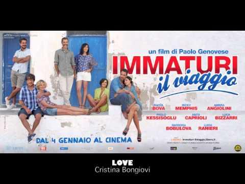 Immaturi Il Viaggio - Cristina Bongiovi