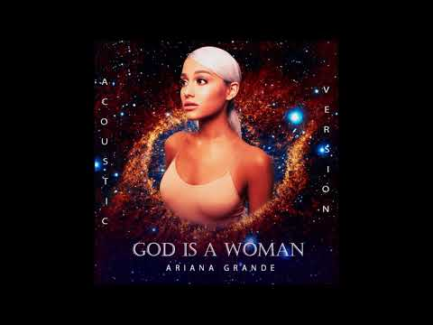 Ariana Grande - God Is a Woman (Acoustic Version)
