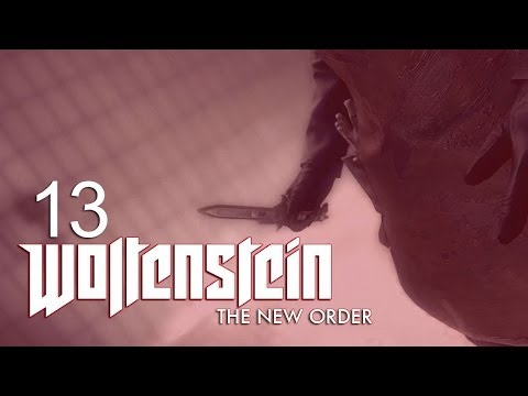 WOLFENSTEIN: THE NEW ORDER [UNCUT UK] #13 - Camp Belica - Security System - Battery - Roboter