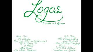 """LOGOS - What we say (Everyday) TAKEN FROM """"FIRESIDES AND GUITARS"""" LP / CD REISSUE"""