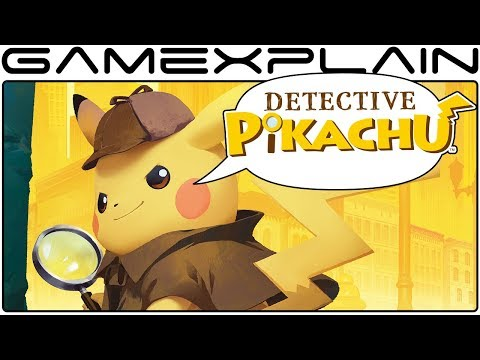Detective Pikachu Discussion - Will the Wait Be Worth It? (International Reveal Trailer)