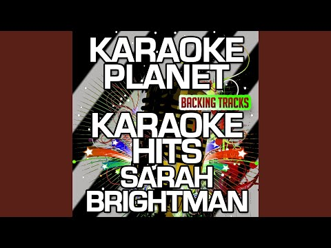 Anytime Anywhere (Karaoke Version) (Originally Performed By Sarah Brightman)