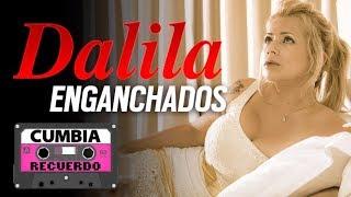 Dalila - Grandes Exitos - Enganchados del recuerdo