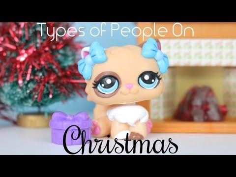 LPS : Types Of People On Christmas (SKIT)