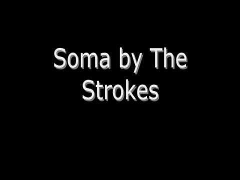 Soma - The Strokes HQ (Lyrics)