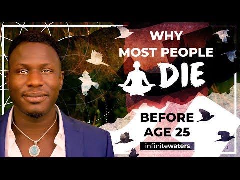 Why Most People Die Before Age 25