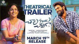 Chaavu Kaburu Challaga Official Trailer | Kartikeya, Lavanya Tripathi | Koushik | March 19th Release