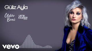 Güliz Ayla – Öldür Beni Remix mp3 indir