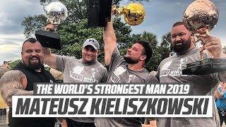 Mateusz Kieliszkowski - The World's Strongest Man 2019