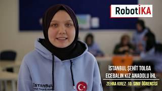 RobotİKA (İstanbul Şehit Tolga Ecebalın Kız AİHL)