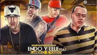 Endo & Lele Ft. Valdo El Leopardo Y Landro - Mucho Money Mucho Power