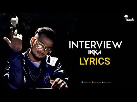 Interview   Ikka   JSL   Official Lyrics Video   2K18