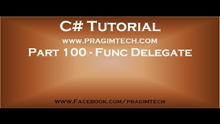 Part 100   Func delegate in c#