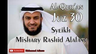 juz-amma-merdu-menyentuh-full-juz-30-bacaan-surat-pendek-al-qur-an-syeikh-mishary-rashid-alafasy