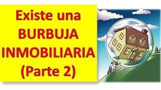 Hay una Burbuja Inmobiliaria en Argentina?  (2da Parte)