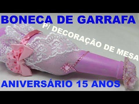 GARRAFA BONECA DECORAÇÃO DE MESA 15 ANOS