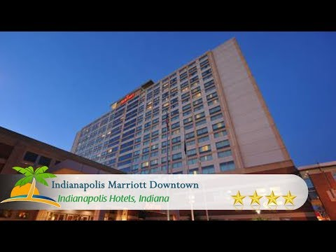 Indianapolis Marriott Downtown - Indianapolis Hotels, Indiana