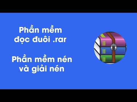 Phần Mềm đọc đuôi .rar - Nén Và Giải Nén - Download Winrar Free