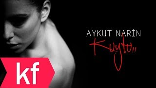 Aykut Narin - Kuytu (Official Video)