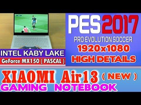 PES 2017 (PC) Xiaomi Air 13 Notebook - 256 SSD/Intel Core i5-7200U/8GB RAM/GeForce MX150 2GB