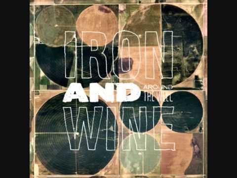 Iron & Wine -  Homeward These Shoes